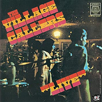 """The Village Callers """"Live"""""""