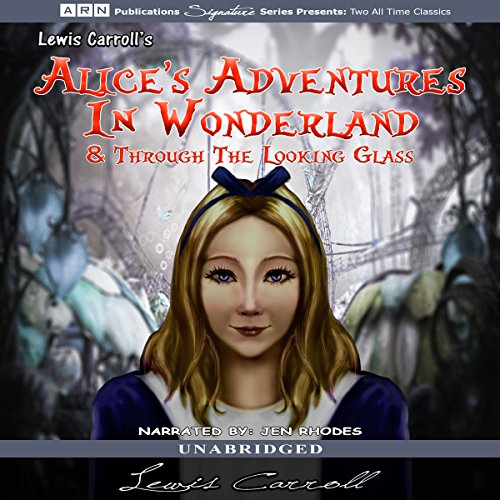 『Alice's Adventures in Wonderland and Through the Looking Glass』のカバーアート