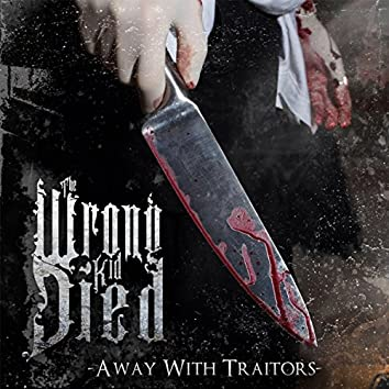 Away With Traitors