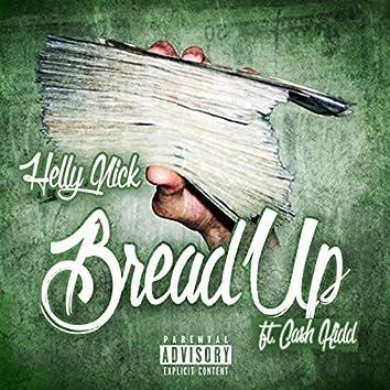 Bread Up (feat. Cash Kidd)