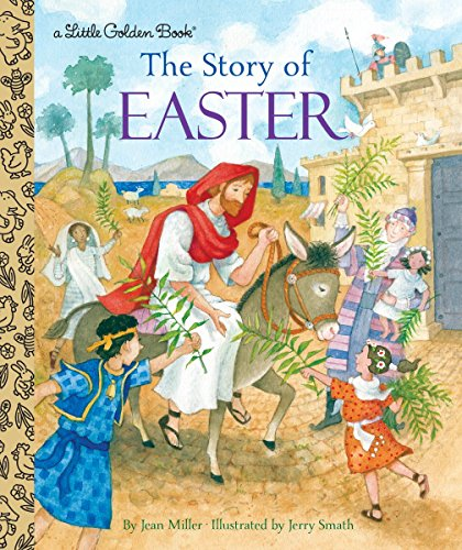 The Story of Easter (Little Golden Book) Hardcover – Picture Book