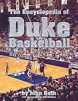 Encyclopedia of Duke Basketball