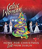 Celtic Woman - Home for Christmas - Celtic Woman