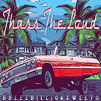 Thass the Loud (feat. Weeto)