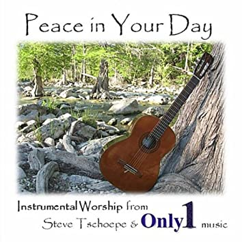 Peace in Your Day