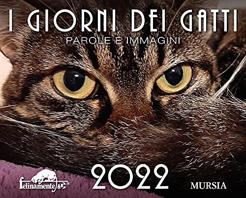 I giorni dei gatti. Calendario 2022
