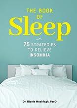 The Book of Sleep: 75 Strategies to Relieve Insomnia best Sleep Books
