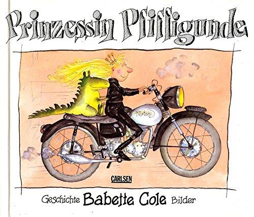 Prinzessin Pfiffigunde. Ein Bilderbuch