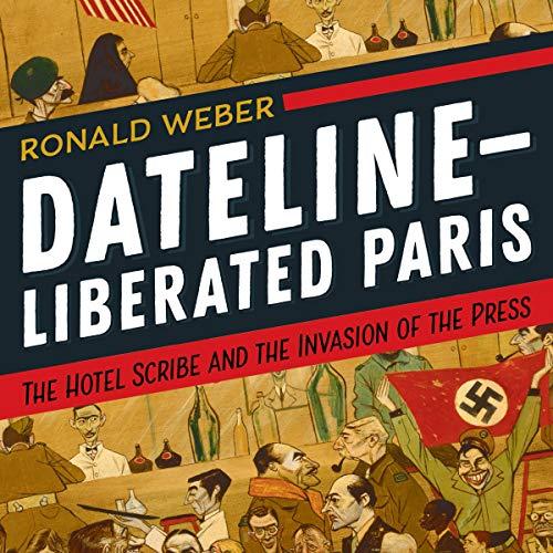 Dateline - Liberated Paris cover art