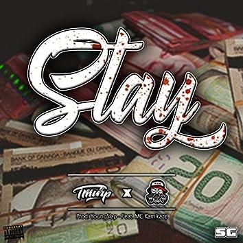 Stay (feat. MC Kamikaze)