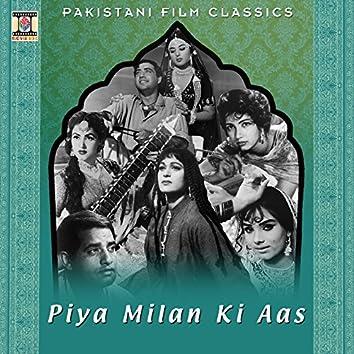 Piya Milan Ki Aas (Pakistani Film Soundtrack)