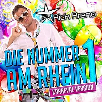 Die Nummer 1 am Rhein (Karneval Version)