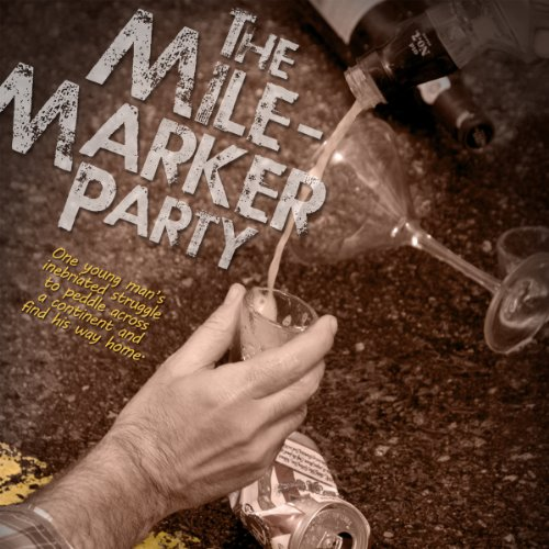 The Mile-Marker Party audiobook cover art