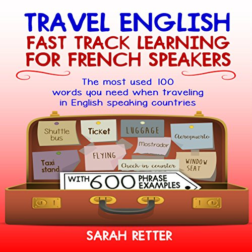Travel English: Fast Track Learning for French Speakers audiobook cover art