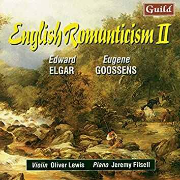 Elgar: Sonata Op. 82 - Goosens: Lyric Poem, Old Chinese Folk Song, Romance, Sonata No. 2