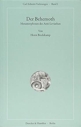 Der Behemoth: Metamorphosen des Anti-Leviathan
