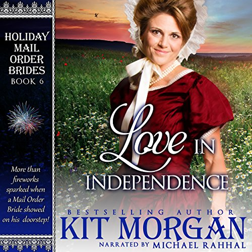 Love in Independence audiobook cover art