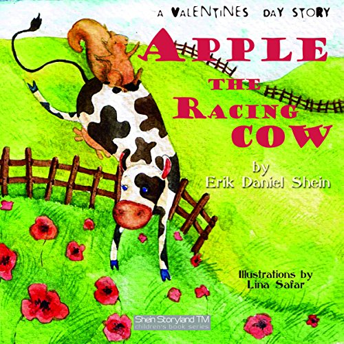 Apple the Racing Cow: A Valentines Story cover art