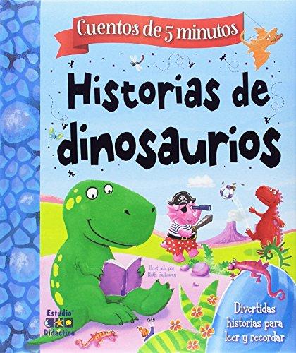 HISTORIAS DE DINOSAURIOS (HISTORIAS DE 5 MINUTOS)