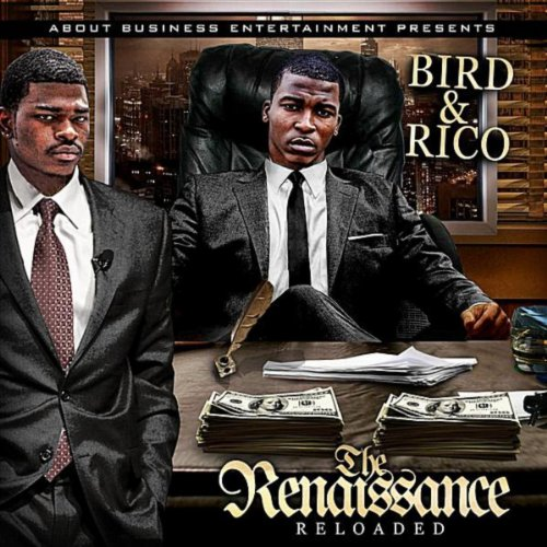 The Renaissance 'Reloaded' [Explicit]