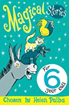 Magical Stories For 6 Year Olds (Macmillan Children's Books Story Collections)