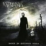 Dance Of December Souls...
