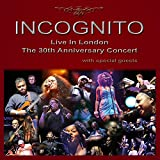 Live in London: The 30th Anniversary Concert von Incognito