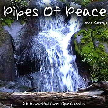 Pipes Of Peace - Love Songs