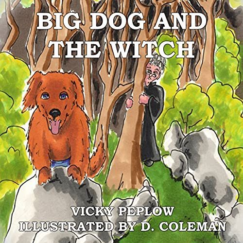Big Dog And The Witch