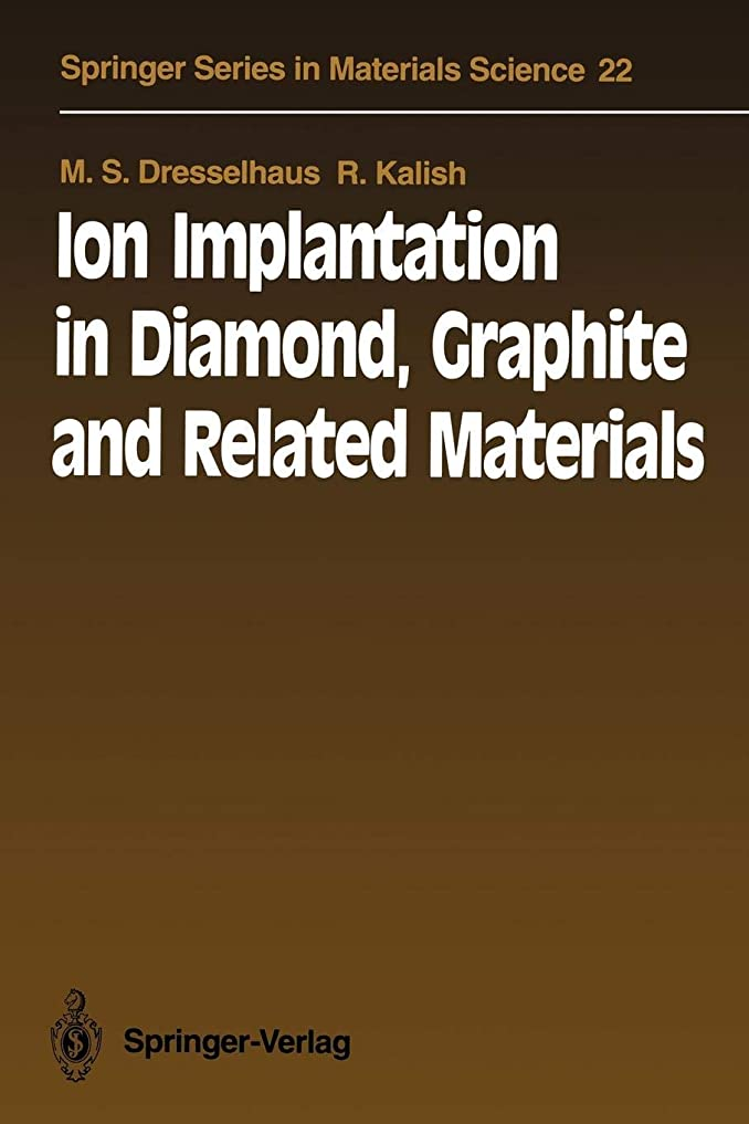 モールス信号目の前の箱Ion Implantation in Diamond, Graphite and Related Materials (Springer Series in Materials Science)