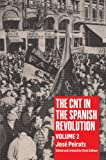 The Cnt in the Spanish Revolution: Volume 2