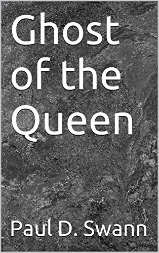 Ghost of the Queen (English Edition)