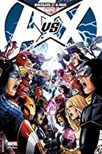 Avengers Vs X-Men Tome 1