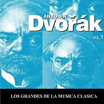 Los Grandes de la Musica Clasica - Antonín Dvořák Vol. 1