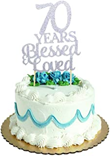 70 Years Blessed & Loved Cake Topper for 70th Birthday, Wedding Anniversary Party Decorations Silver Glitter