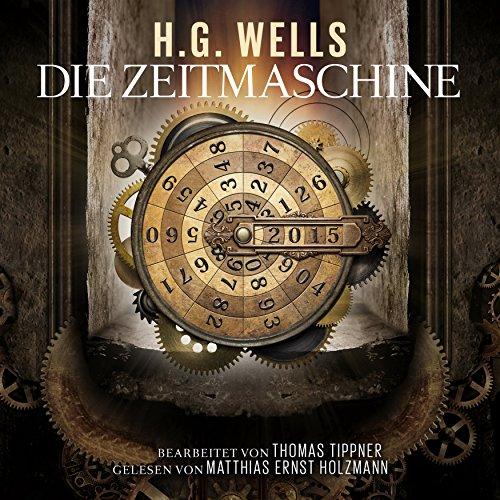 Die Zeitmaschine audiobook cover art