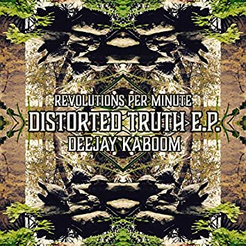 Distorted Truth EP