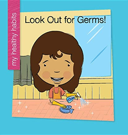 Lookout for Germs (My Early Library: My Healthy Habits)