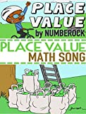Place Value: Math Song by Numberock