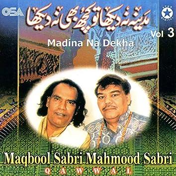 Madina Na Dekha, Vol. 3