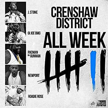 ALL WEEK (feat. GI JOE OMG, J. STONE, NEWPORT & PACMAN DA GUNMAN)