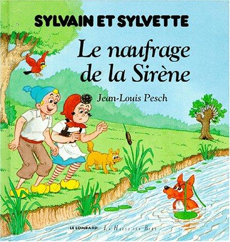Sylvain et Sylvette : Le naufrage de La Sirène
