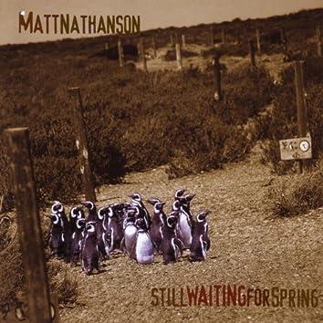Still Waiting For Spring