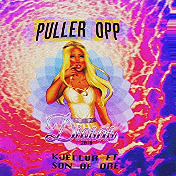 Puller Opp (Diosas) [feat. Son of Dre]