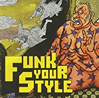Funk Your Style by Funk Your Style (2004-03-09)