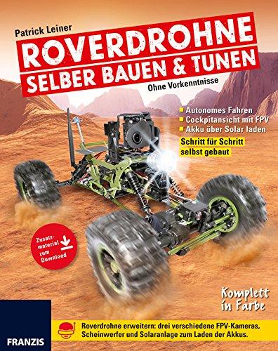 Roverdrohne selber bauen und tunen | DIY Anleitung | Vom ferngesteuerten Auto zur Drohne