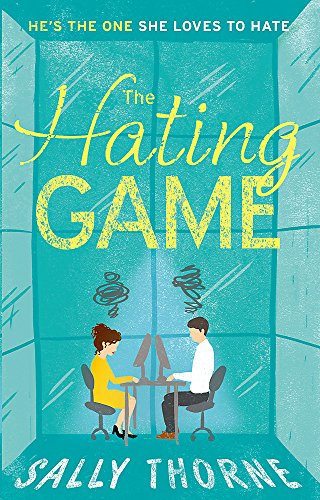 The Hating Game: Sally Thorne
