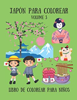 Japón para colorear - Libro de colorear para niños - Volume 3: 30 lindos dibujos para niños; Geisha, Koi, Samurái, Castill...