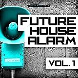 Future House Alarm, Vol. 1