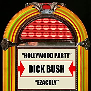 Hollywood Party / Ezactly